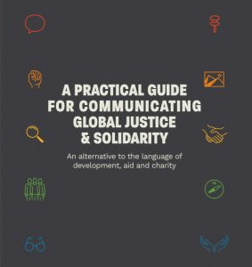 """Front cover of 'A practical guide for communicating global justice & solidarity"""""""
